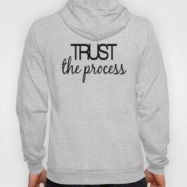 Trust The Process Hoody