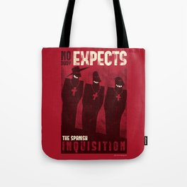Nobody expects them! Tote Bag