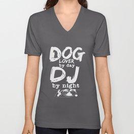 Dog Lover DJ Quote | Record Dogs Disc Jockey Bass Unisex V-Neck