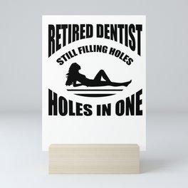 Dental pension holes drilling Golf Sexy Gifts Mini Art Print