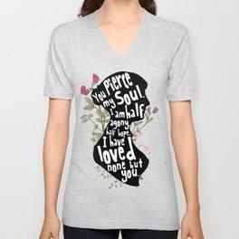 You Pierce My Soul - Jane Austen Unisex V-Neck