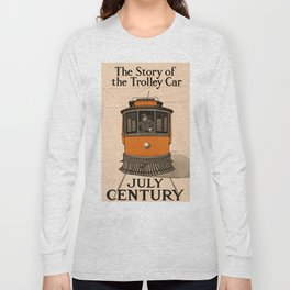 History of the Trolley car 1905 Long Sleeve T-shirt