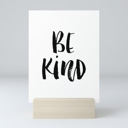 Be Kind watercolor modern black and white minimalist typography home room wall decor Mini Art Print