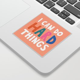 I Can Do Hard Things Sticker