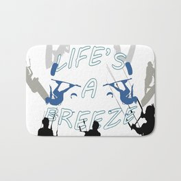 Life's A Breeze For Kitesurfers Bath Mat