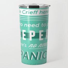 NO NEED TO PANIC Travel Mug