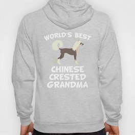 World's Best Chinese Crested Grandma Hoody