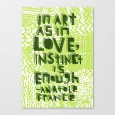 Instinct Is Enough Canvas Print