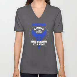 Doctor Blue Saving The World One Person At A Time Unisex V-Neck