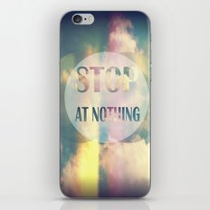 Stop At Nothing iPhone & iPod Skin