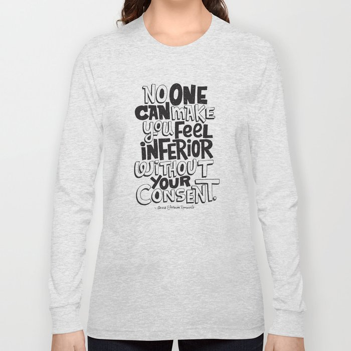 without your consent Long Sleeve T-shirt