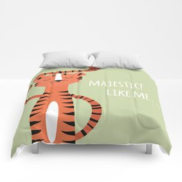 Tiger card - majestic like me Comforters