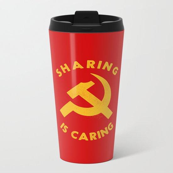 Sharing Is Caring Metal Travel Mug