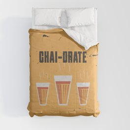 Funny Chai-Drate Hydrate Quote Comforters