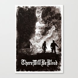 there will be blood poster Canvas Print