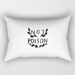 Not Poison Rectangular Pillow