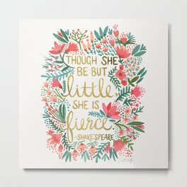 Little & Fierce Metal Print