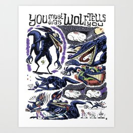 You Must Do As Wolf Tells You Art Print