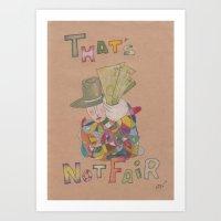 That's not fair Art Print
