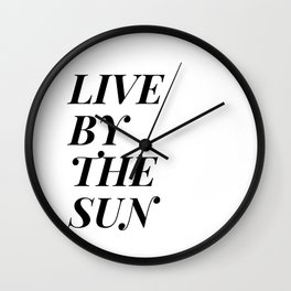 live by the sun love by the moon (1 of 2) Wall Clock