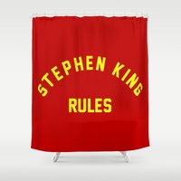 stephen king Shower Curtains featuring Stephen King Rules by Caroline Blicq