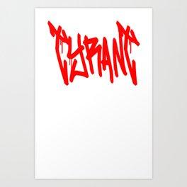 "TYRANT ""Mop"" Art Print"