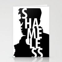 shameless Stationery Cards featuring Shameless by trenchcoatandimpala