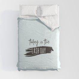 Lash day Comforters