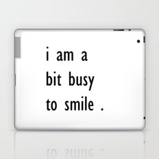 i am a bit busy to smile . illustration Laptop & iPad Skin