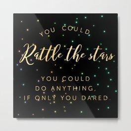 rattle the stars v1 Metal Print