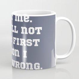 Go Ahead, Doubt Me Coffee Mug