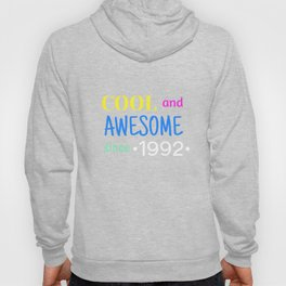 Cool And Awesome Since 1992 Hoody