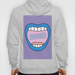Yaaaaas! Say it loud, and say it proud darling! Mouth Graphic Hoody