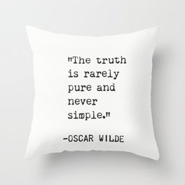 Oscar Wilde quote about true Throw Pillow