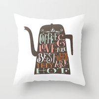 coffe Throw Pillows featuring COFFE & LOVE by Matthew Taylor Wilson