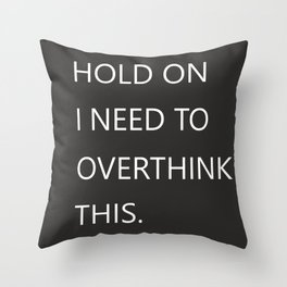 Hold On Typography Throw Pillow