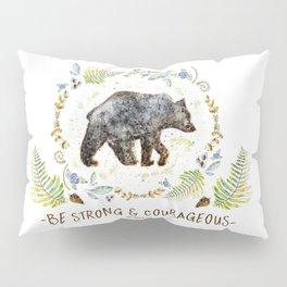 """Bear """"Be Strong & Courageous"""" Joshua 1:9 Pillow Sham"""