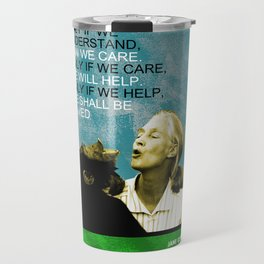 Jane Goodall Quote 1 Travel Mug
