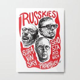 Russkies-Russian composers Metal Print