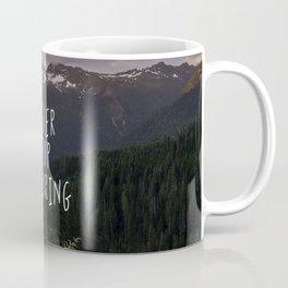 Never Stop Exploring - Nature Photography Coffee Mug
