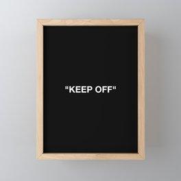 Keep Off Framed Mini Art Print
