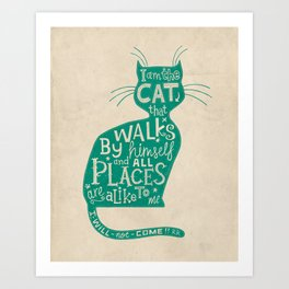 'The Cat That Walked by Himself' Art Print