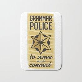 Grammar Police to Serve and Correct Teacher print Bath Mat