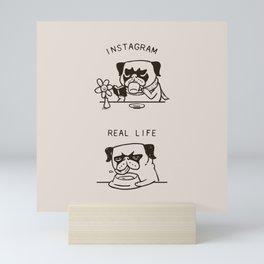 Instagram vs Real Life Mini Art Print