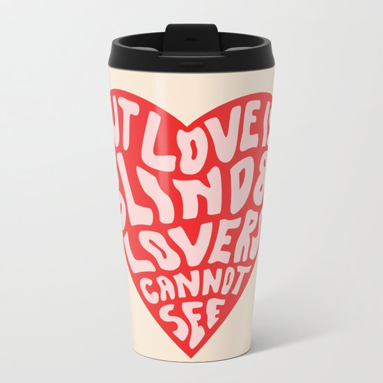 LOVERS CANNOT SEE Metal Travel Mug
