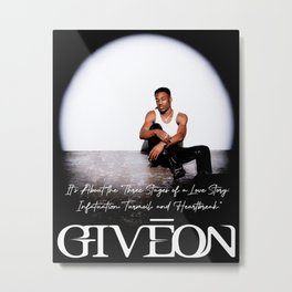 GIVEON TAKE TIME Metal Print