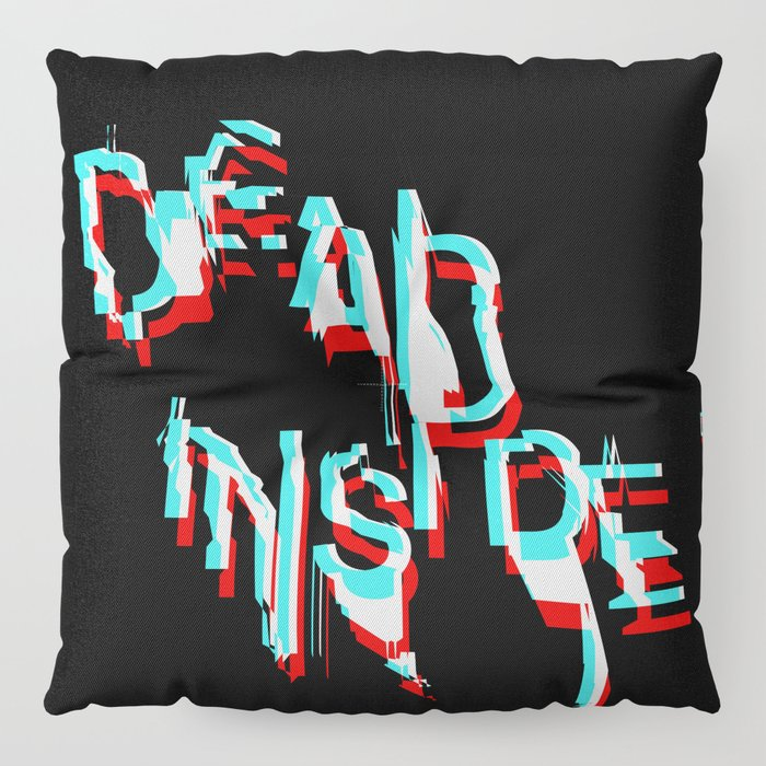 dead inside Floor Pillow