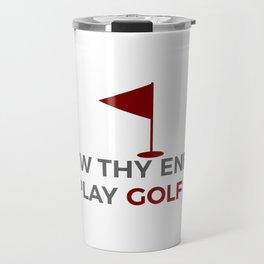 Know Thy Enemy Play Golf Strategy Travel Mug