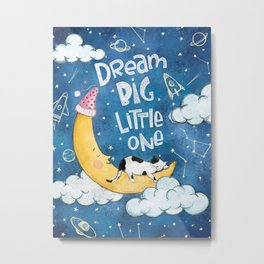 Dream Big Little One- Cute Illustration Metal Print