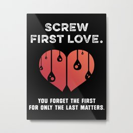 First Love [WHITE] Metal Print